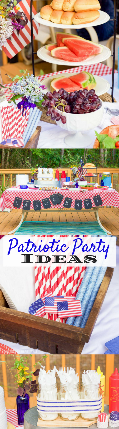Patriotic Labor Day Party - tips and tricks and ideas