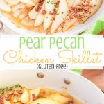 This pear pecan chicken skillet roasts juicy chicken breasts in a sweet and savory honey and thyme sauce, topped to perfection with roasted pears and chopped pecans. This is one easy weeknight recipe you can't pass up!