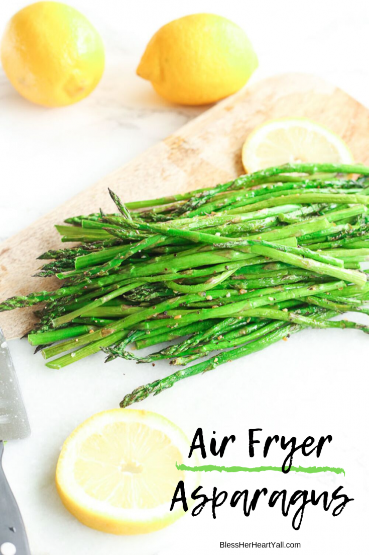 Air Fryer Asparagus creates the best cooked asparagus in just minutes!  This asparagus is perfectly tender on the inside and keeps a nice delicate crunch on the outside!  It takes only minutes to prepare from start to finish and you can season it YOUR way!